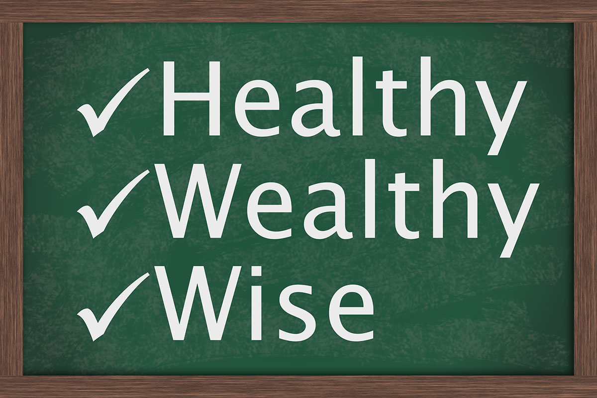 How to Age Healthy, Wealthy and Wise